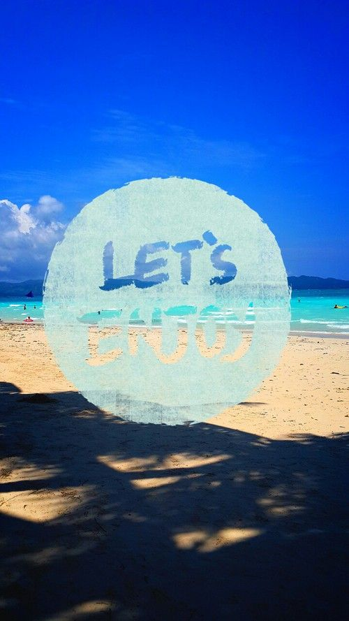Letu0027s Enjoy Beach Quote Sea Ocean Sky Shiwi