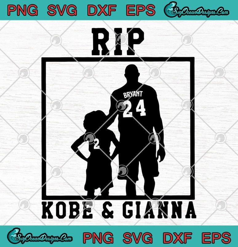 Rip Kobe And Gianna SVGKoke Bryant SVG PNGForever 24