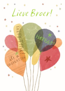 verjaardagskaart broer Lieve broer, it's a celebration, party time hooray! #Hallmark  verjaardagskaart broer