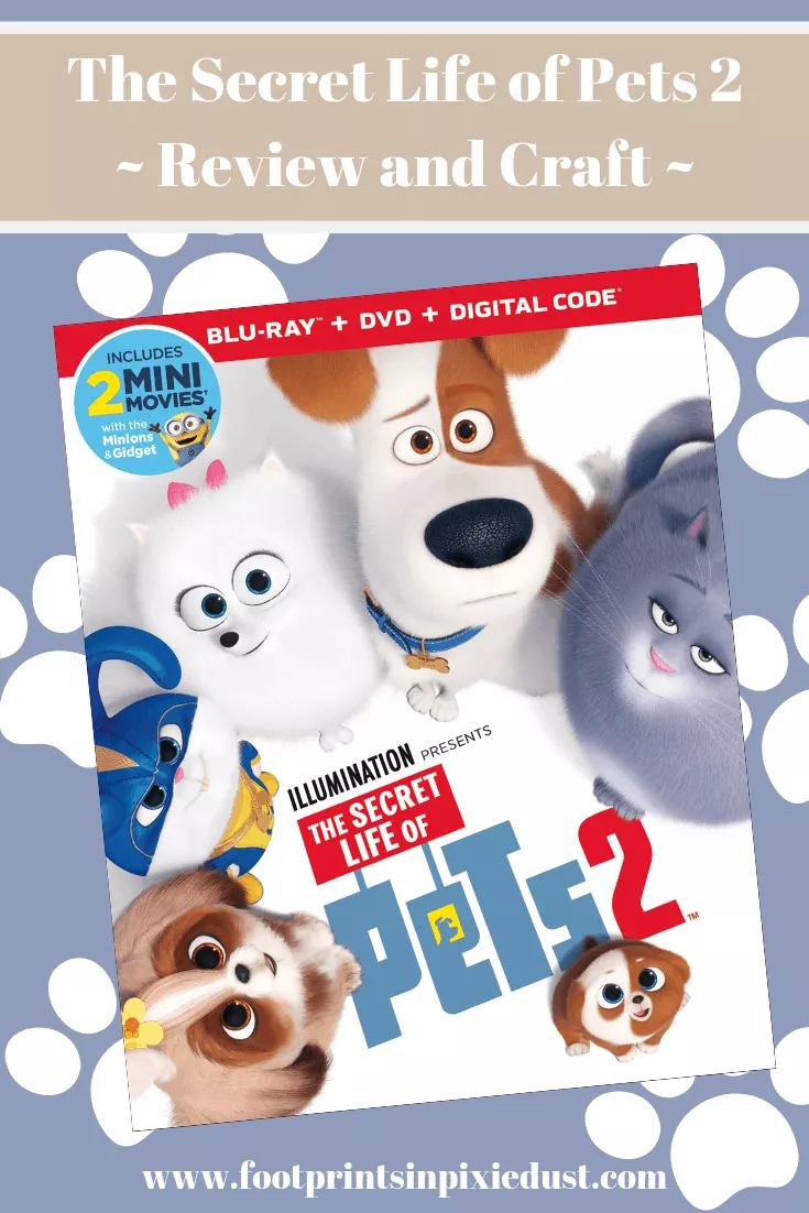 The Secret Life Of Pets 2 Review And Craft Footprints In Pixie Dust Secret Life Of Pets Pets Wonder Pets