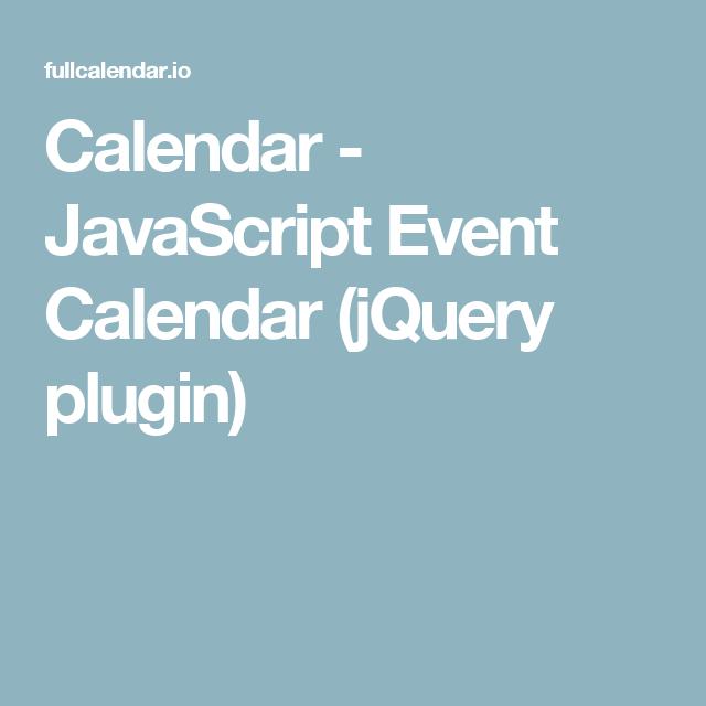 Calendar - JavaScript Event Calendar (jQuery plugin)   JS