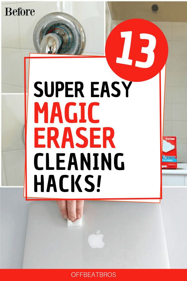 13 Incredible Magic Eraser Hacks That Will Blow Your Mind Cleaning Hacks Clean House House Cleaning Tips