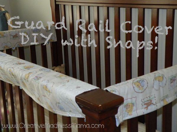 Diy Crib Guard Rail Teething Cover Tutorial With Snaps Diy Crib Cribs Baby Gifts To Make