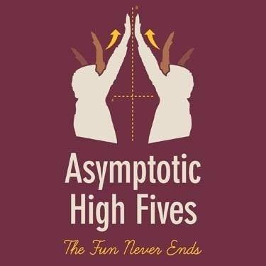 Are Your High Fives Mathematically Acceptable Math Puns Math Jokes Math Humor