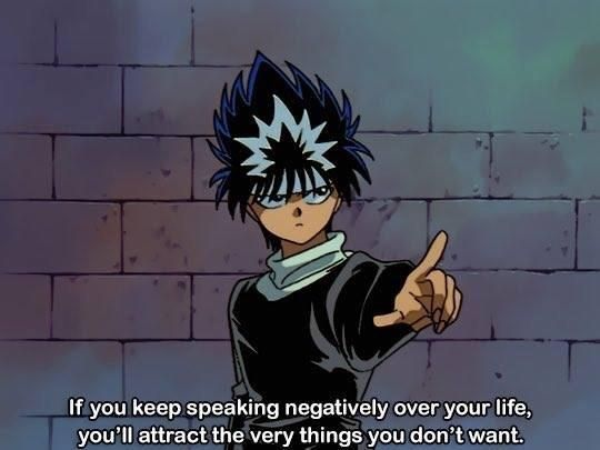 [Image] Don't live in negativity (With images) Anime