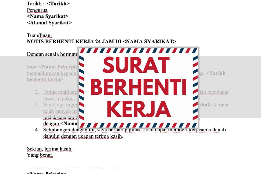 Contoh Surat Berhenti Kerja Resign Notis 24 Jam Sebulan Di 2020 Surat Surat Pengunduran Diri Tulisan