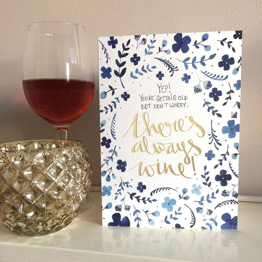 Theres Always Wine Gold Foiled Birthday Card