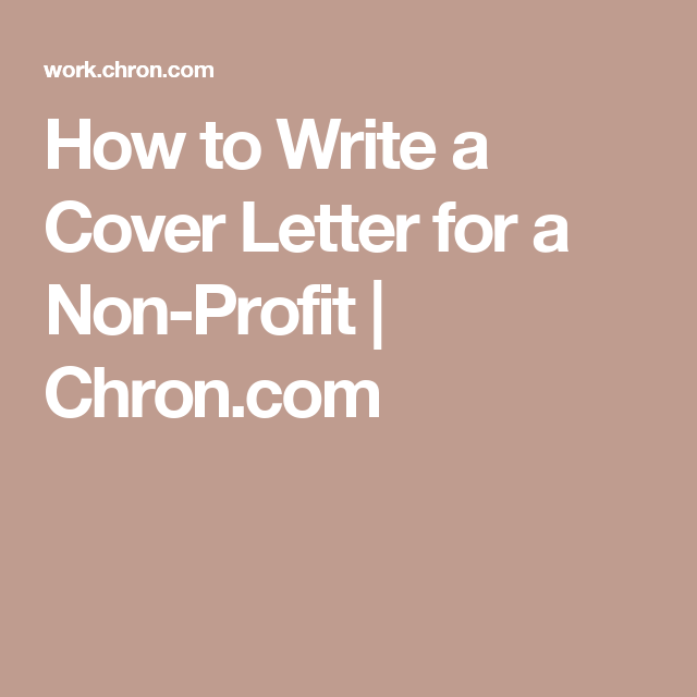 How to Write a Cover Letter for a Non-Profit   Chron.com