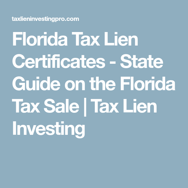 Florida Tax Lien Certificates State Guide On The Florida Tax Sale