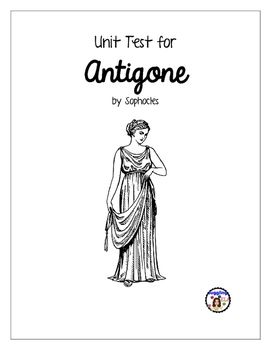 Unit Test with Answer Key for Antigone by Sophocles