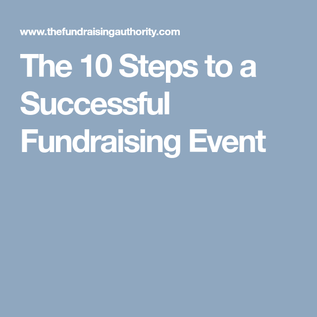 The 10 Steps To A Successful Fundraising Event