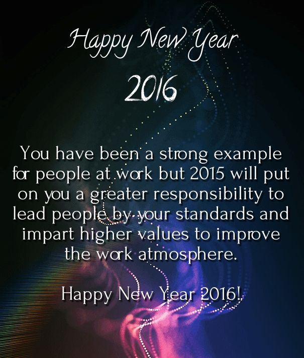 Happy New Year 2016 Wishes For Boss And Colleagues Happy New Year 2016 Quotes Wishes Sayings New Year Resolution Quotes New Year Message New Years Eve Quotes
