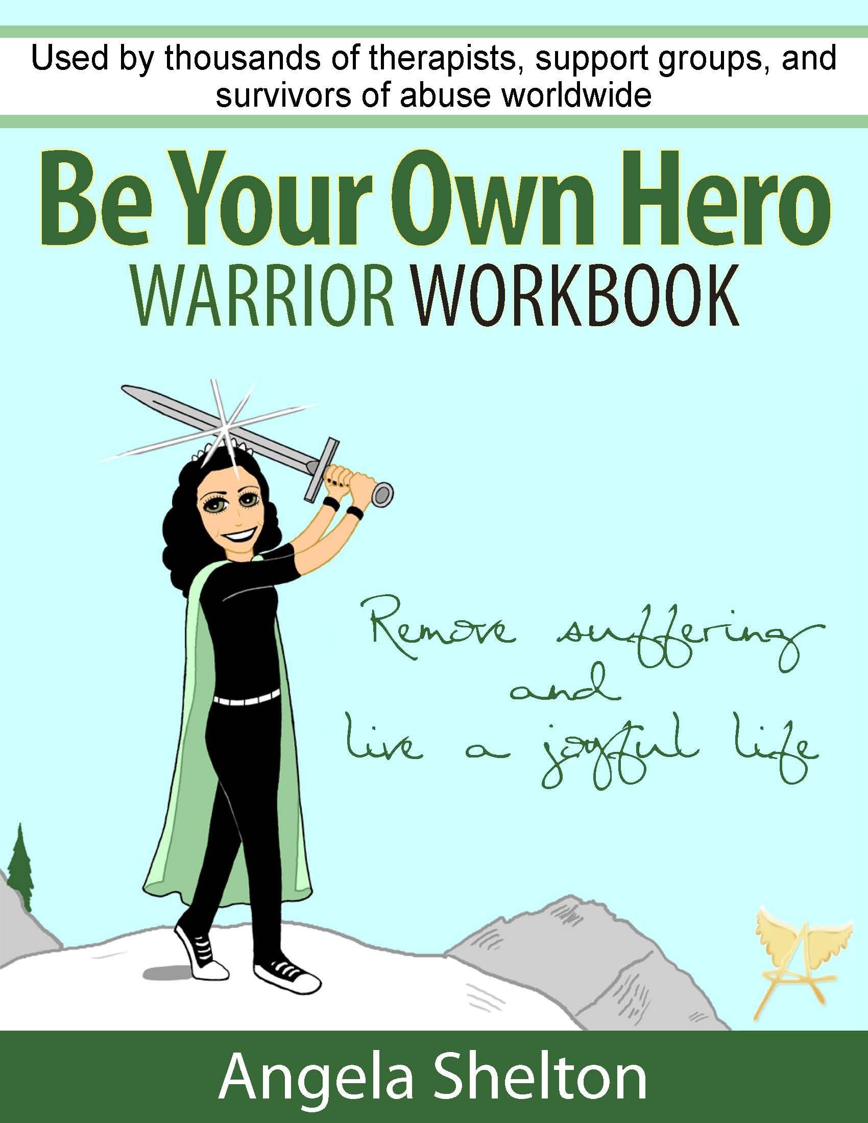 Be Your Own Hero Workbook