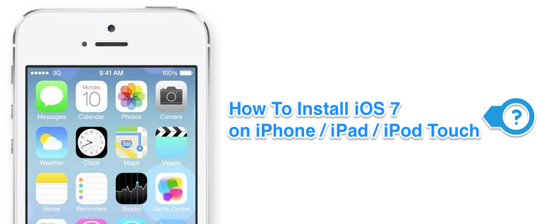 How To Install iOS 7 & Download on iPhone / iPad / iPod