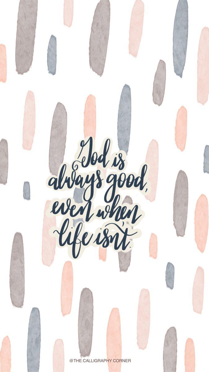 God is Good   Wallpaper