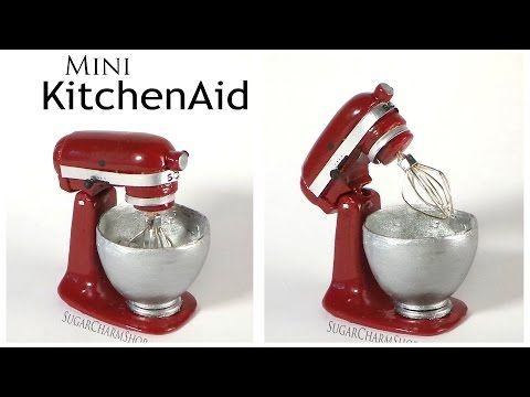 Miniature KitchenAid / Stand Mixer - Polymer Clay Tutorial - YouTube