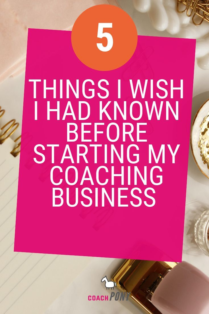 5 Things I Wish I Had Known Before a Life Coach