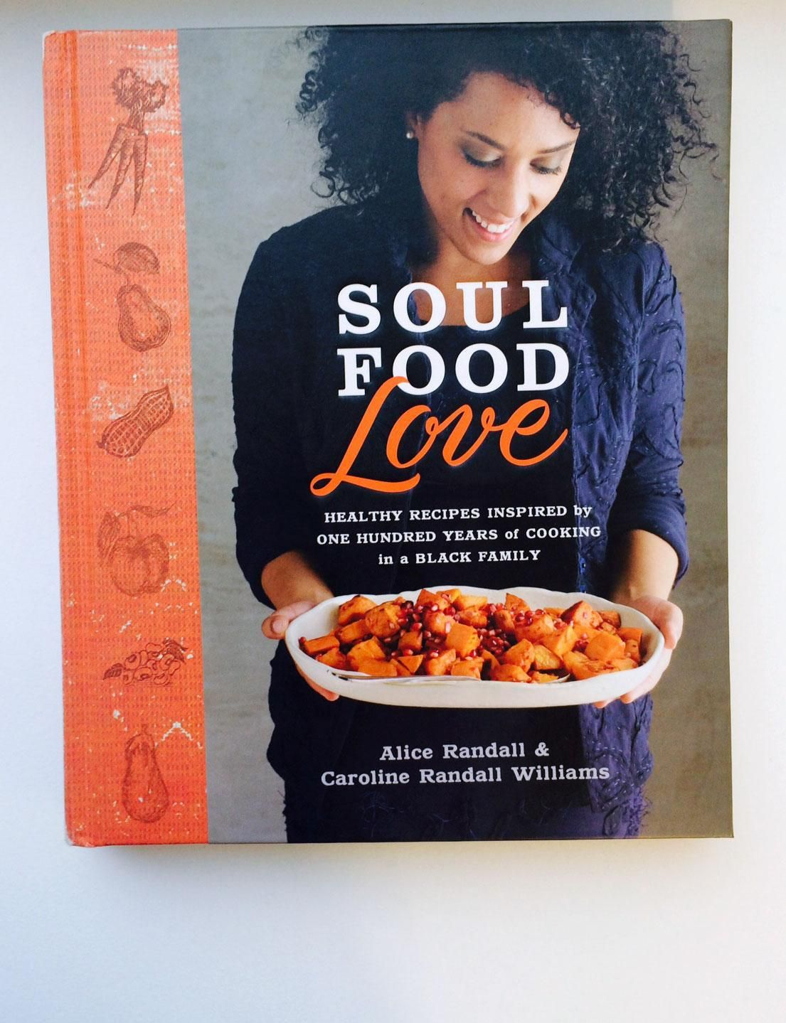 Cookbook of the week soul food love soul food healthy