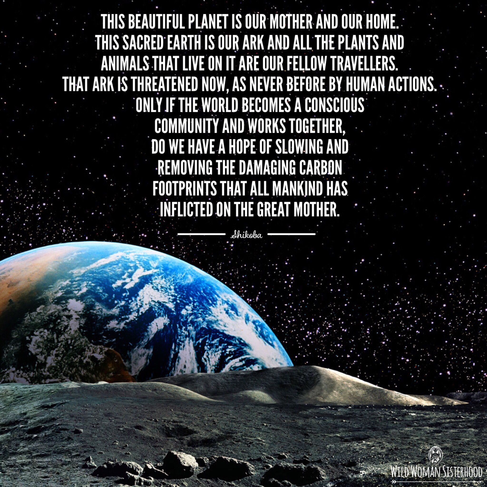 Our Home From Scratch: This Beautiful Planet Is Our Mother And Our Home. This