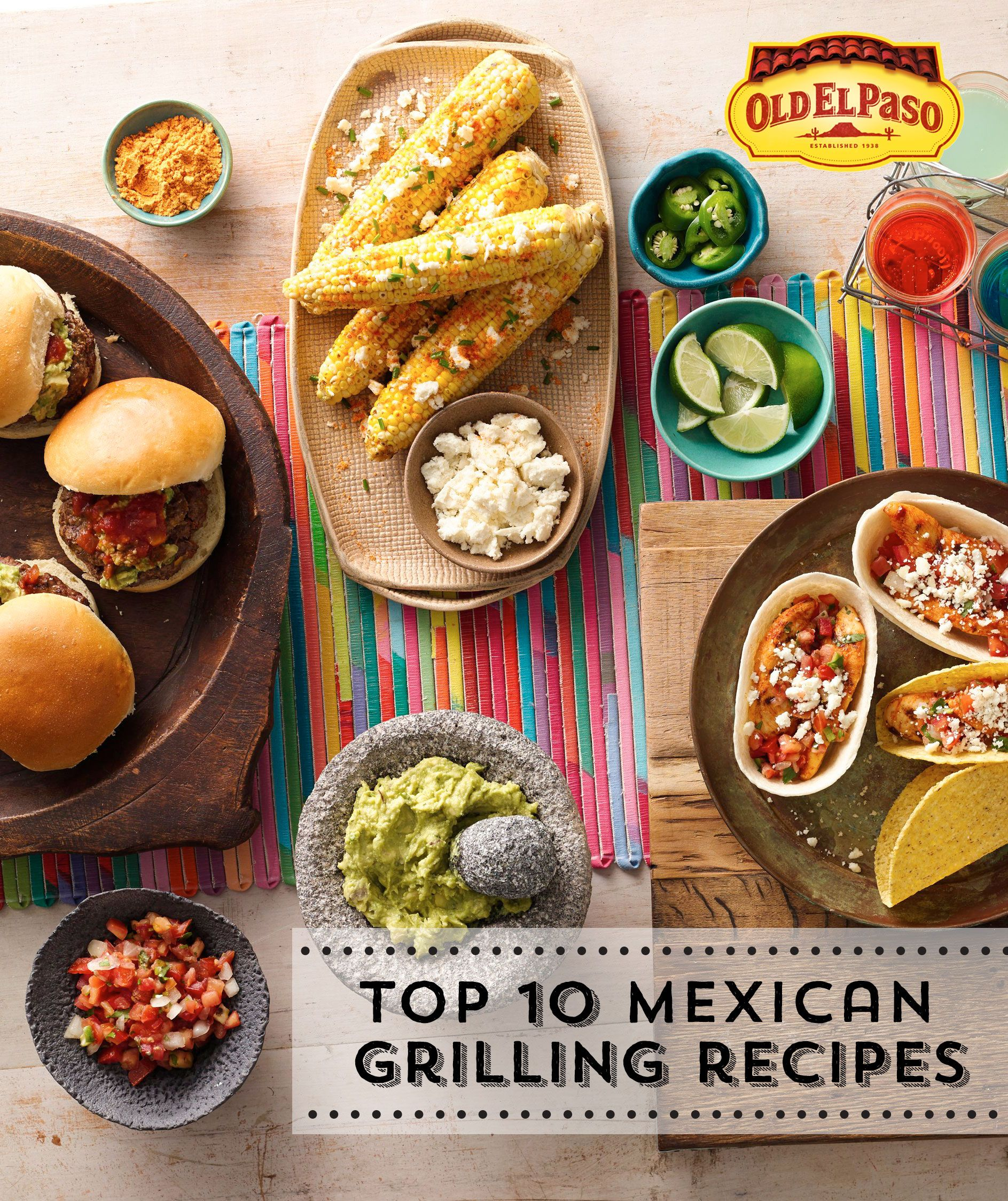 Top 10 Mexican Dinner Recipes: Top 10 Mexican Grilling Ideas From Old El Paso To Spice Up