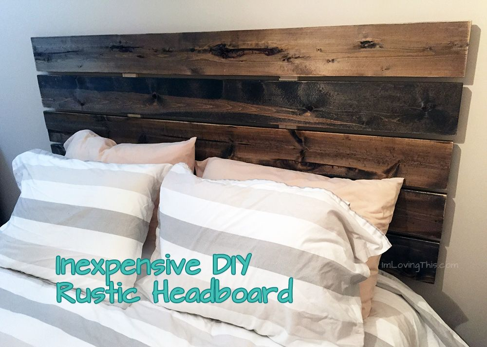 Diy Rustic Headboard Diy Headboard For Under 50 Rustic