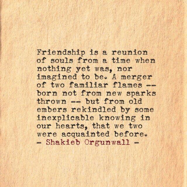 friendship quotes shakieb orgunwall poems poetry poem writing