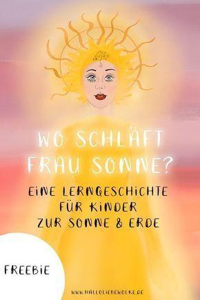 Wo schläft Frau Sonne? Eine Lerngeschichte zur Sonne. (free eBook) • Hallo liebe Wolke