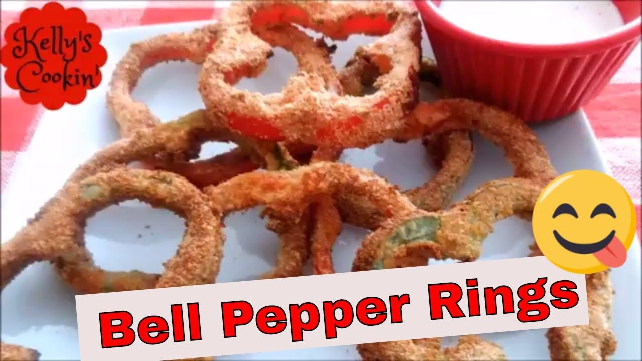 Air Fryer Bell Pepper Rings Recipe 1k Subscribers Thank You Cook S E Stuffed Peppers Stuffed Bell Peppers Cooking Essentials