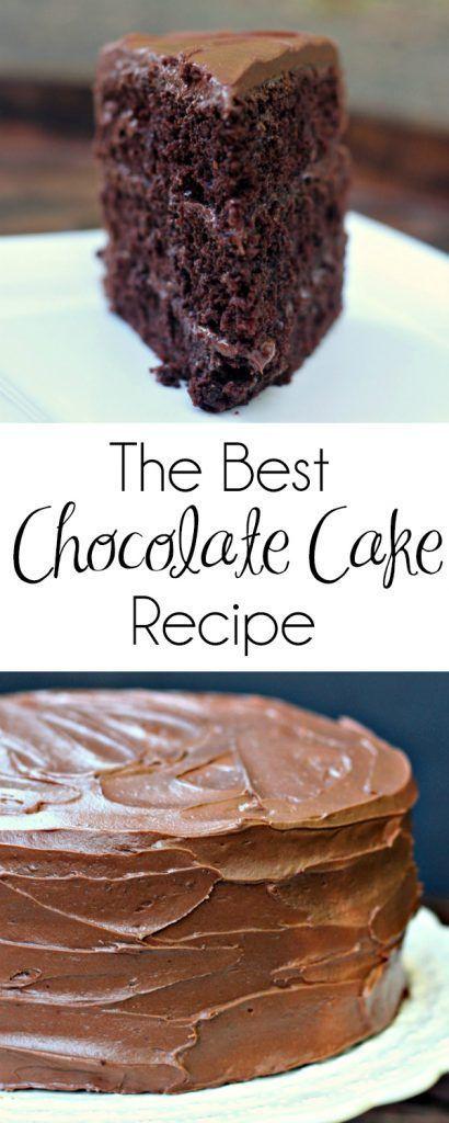 The Best Chocolate Cake Recipe Amazing Chocolate Cake Recipe Best Chocolate Cake Cake Recipes