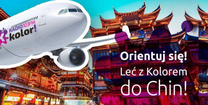 #wycieczka #radio #KOLOR #Chiny #konkursy #ekonkursy #nagroda #konkurs #wycieczka #radio #kolor #Chiny,