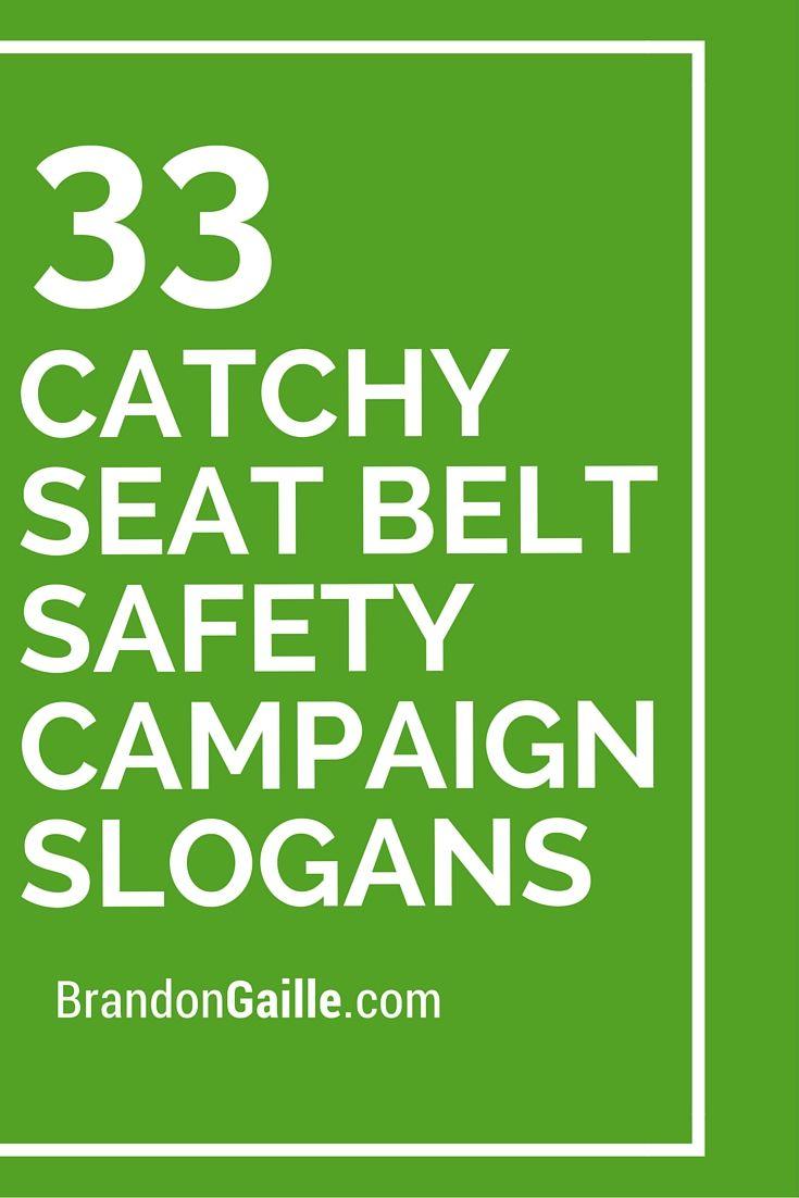 33 Catchy Seat Belt Safety Campaign Slogans Catchy