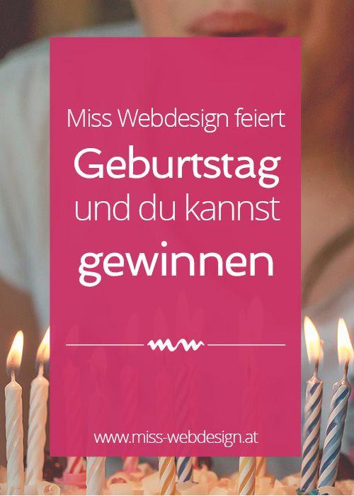 Partytime! Miss Webdesign feiert Geburtstag und du kannst gewinnen.   miss-webdesign.at