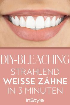 """Vergiss Zahnpasten mit """"Extra White"""" Effekt oder teure Bleachings beim Zahnarzt. Wir verraten dir den ultimativen Trick, wie du mit einfachen Hausmitteln deine Zähne aufhellen kannst – in nur 3 Minuten! #instyle #instylgermany #diy #bleaching #whitening #doityourself #beauty"""