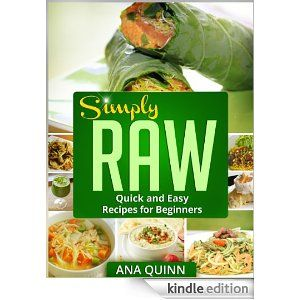Simply raw quick and easy recipes for beginners yum pinterest simply raw quick and easy recipes for beginners forumfinder Image collections