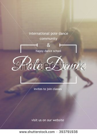 stock-vector-pole-dance-school-event-poster-or-invitation-hipster-style-typography-pole-dance-poster-on-393791938.jpg (338×470)