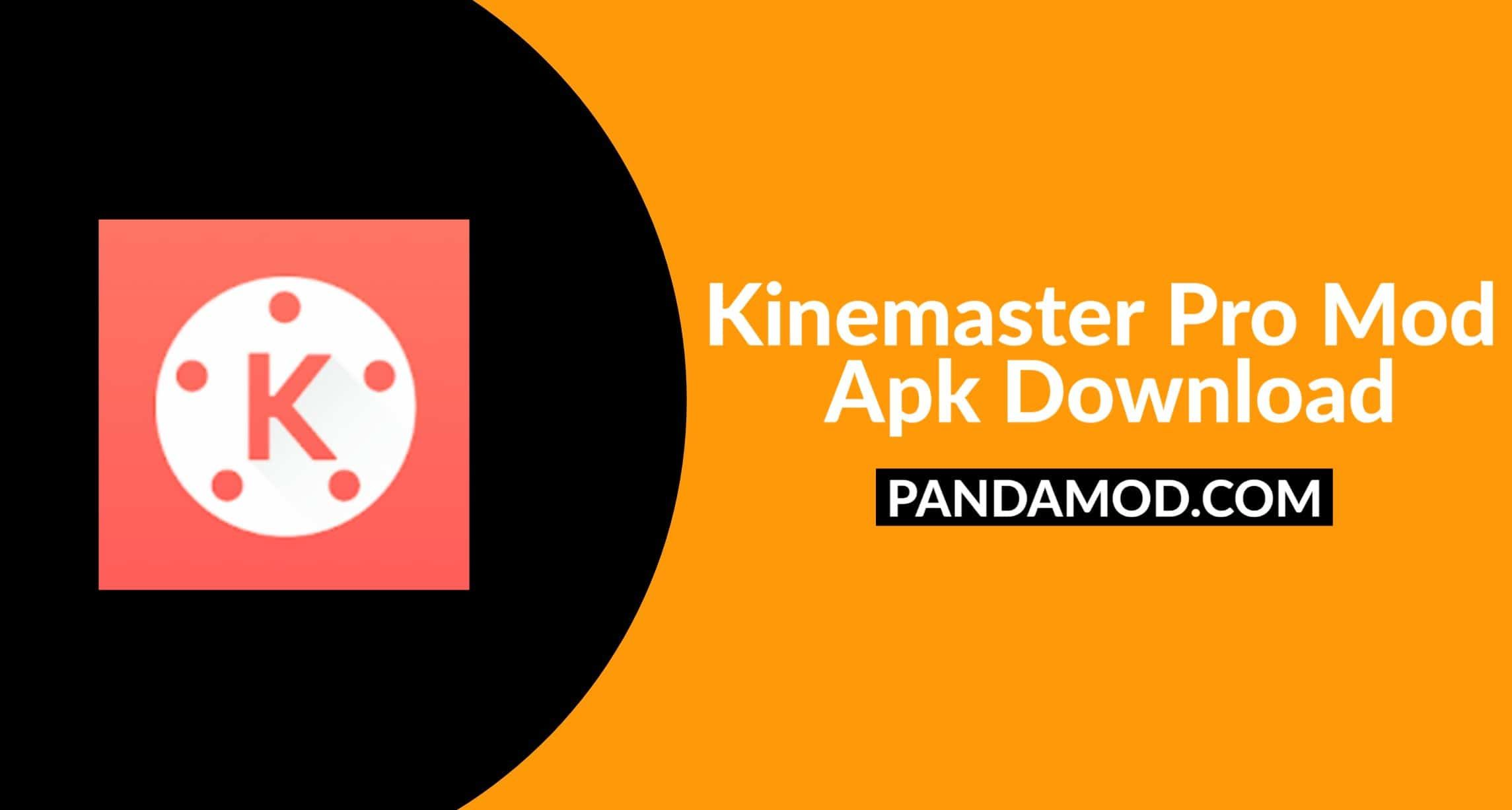 Kinemaster Pro Mod Apk Download Latest Version For Android