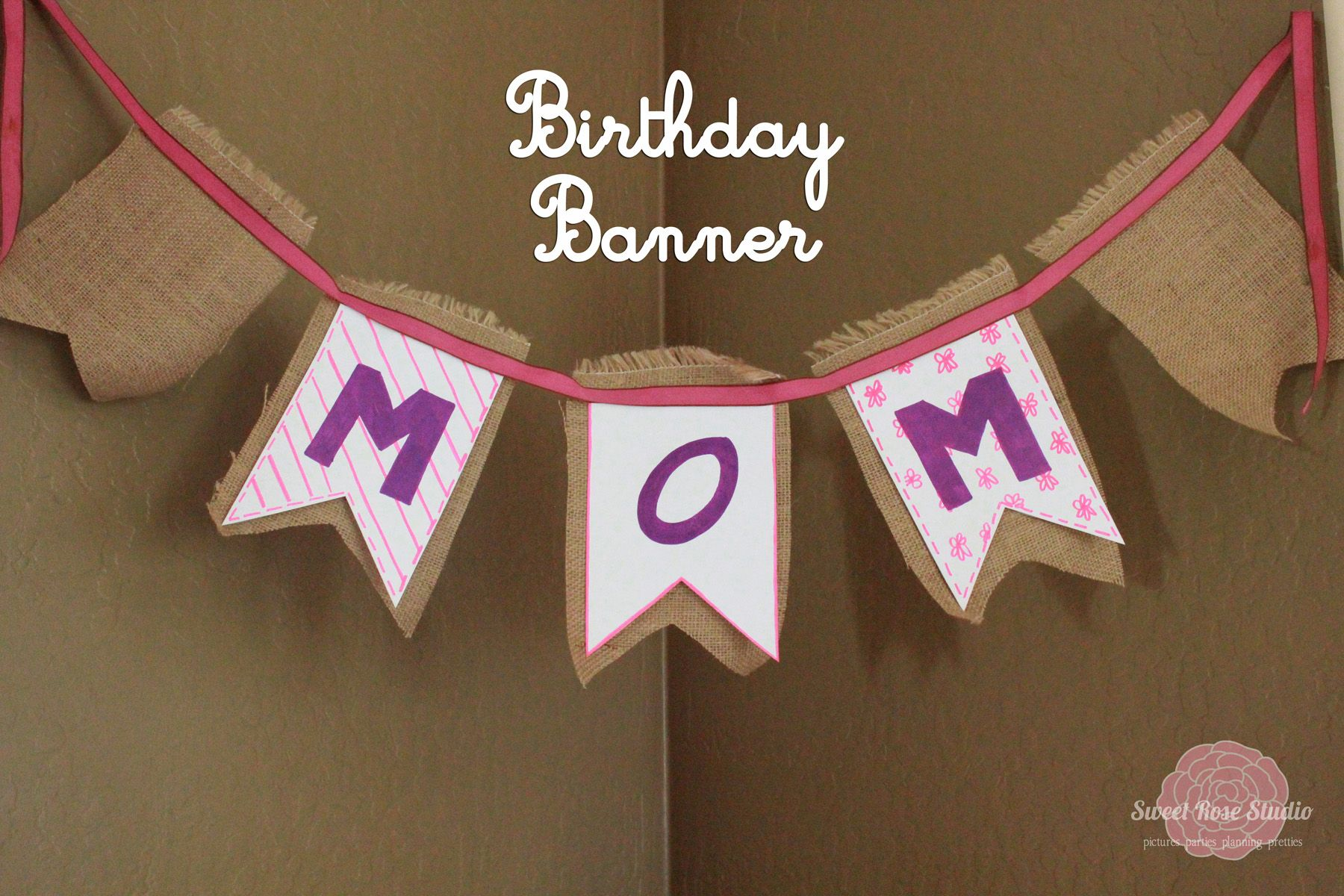 Re-Usable Birthday Banner from Sweet Rose Studio #ExpressYourself #DIY