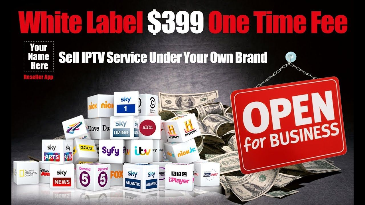 White Label Iptv Only 399 White Label Cheap Sets Make It Yourself