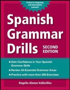 Spanish Grammar Drills (NTC Foreign Language)