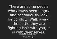 Your Battle Bitter People Quotes Words Quotes