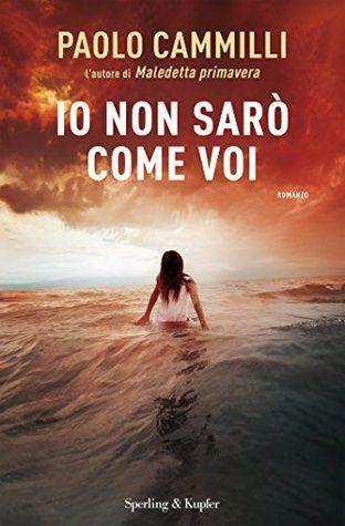 Io non sarò come voi di Paolo Cammilli http://emozionidiunamusa.blogspot.it/2015/07/io-non-saro-come-voi.html