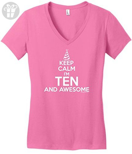 10 Year Old Birthday Gifts 10th For All Keep Calm Ten Awesome Juniors Vneck