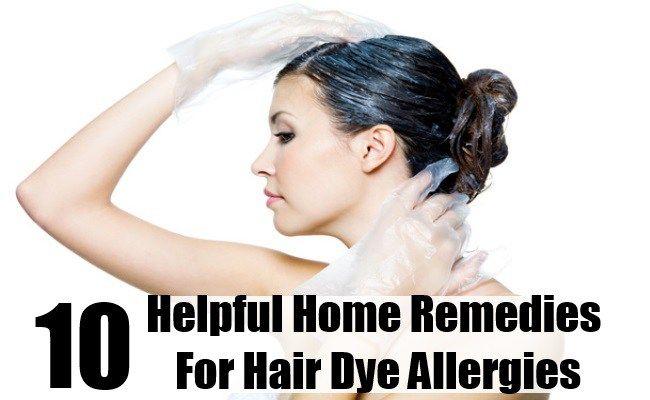 10 Helpful Home Remedies For Hair Dye Allergies Hair Dye Allergy Dyed Hair Home Remedies For Hair