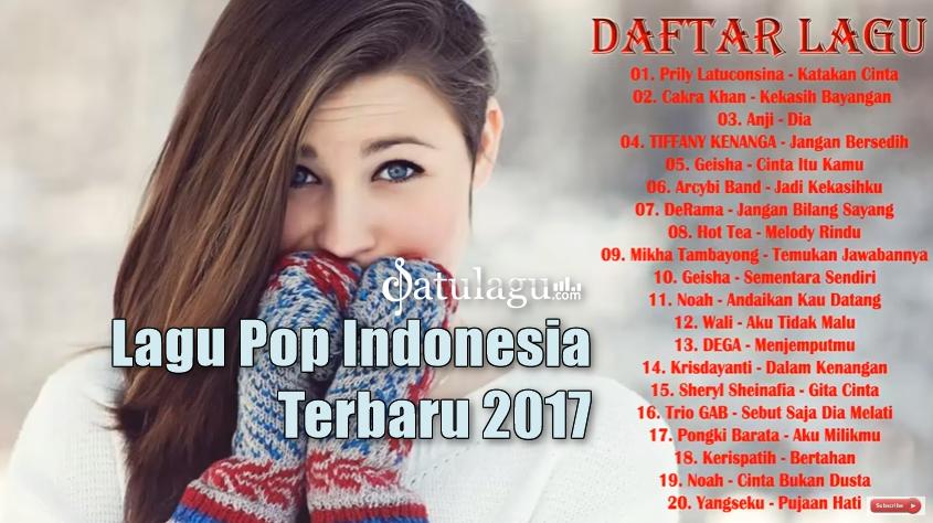 Download 20 Koleksi Lagu Pop Indonesia Terbaru 2017