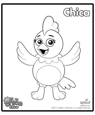 sprout character coloring pages | Chica – The Chica Show Coloring Pages for Kids | Sprout ...