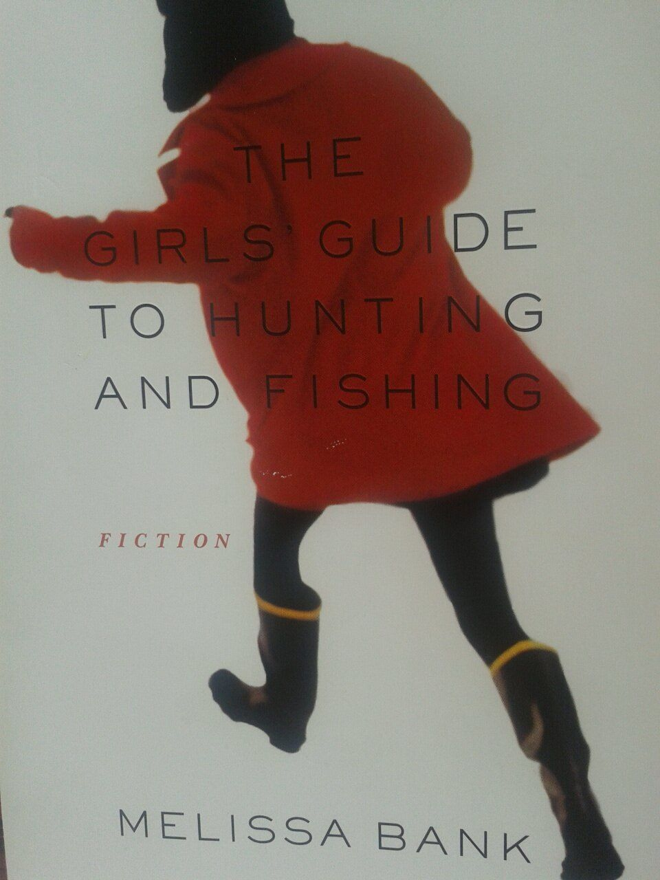 A girls guide to hunting and fishing