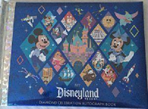 Disneyland 60th Anniversary Autograph Book