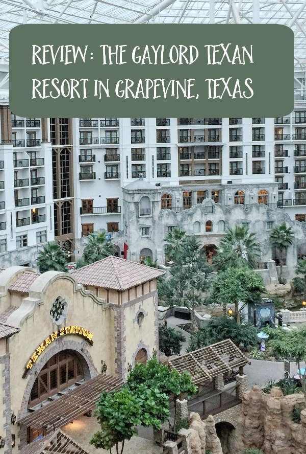 The Gaylord Texan Resort In Grapevine Texas Family Travel