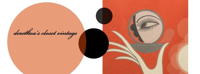 Dorothea's Closet Vintage