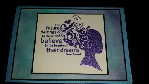 Inspirational card using blending inks and purple embossing powder.